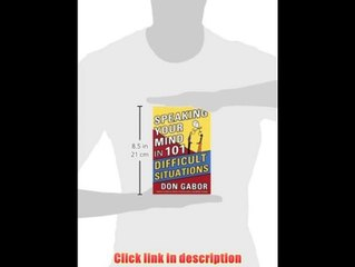 Speaking Your Mind In 101 Difficult Situations   eBook Pdf