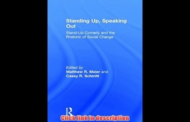 Standing Up Speaking Out Stand Up Comedy And The Rhetoric Of Social Change  Full eBook Pdf