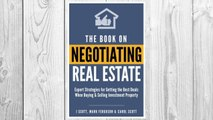 Download PDF The Book on Negotiating Real Estate: Expert Strategies for Getting the Best Deals When Buying & Selling Investment Property FREE