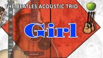 The Beatles Acoustic Trio - Girl