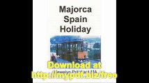 Majorca Spain Holiday (The Illustrated Diaries of Llewelyn Pritchard MA) (Volume 3) (Chinese Edition)