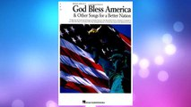 GET PDF Irving Berlin's God Bless America  & Other Songs for a Better Nation (Piano/Vocal/Guitar Songbook) FREE