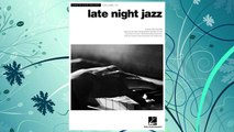 Download PDF Late Night Jazz  Jazz Piano Solos Series Volume 27 (Jazz Piano Solos (Numbered)) FREE