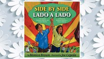 Download PDF Side by Side Lado a Lado  The Story of Dolores Huerta and Cesar Chavez La Historia de Dolores Huerta y Cesar Chavez FREE