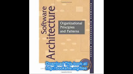 Software Architecture Organizational Principles And Patterns Video Dailymotion