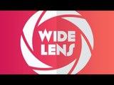 WIde Lens Teaser ,  Wide Lens