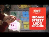 Indian Street Ludo! Ludo explained! | Wide Lens