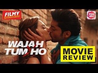 Wajah Tum Ho | Film Review | Sana Khan | Sharman Joshi | Gurmeet Choudhary | Wide Lens
