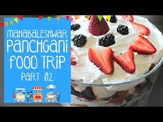 MAHABALESHWAR - PANCHGANI FOOD TRIP 02 | THE BHUKKAD DIARIES REVIEWS