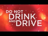 DO NOT DRINK AND DRIVE | A PUBLIC SERVICE MESSAGE |  WIDE LENS