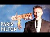 Comedy Time - April Fools Joke: Paris Hilton