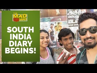 001 SOUTH INDIA TRAVEL DIARY BEGINS | The MAD NoMAD EP#18 | WIDE LENS