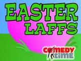 Easter Laffs - ComedyTime