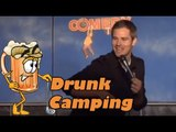 Drunk Camping (Stand up Comedy) NEW
