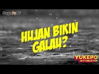 LEMPAR KOLOR BIAR GA HUJAN!! || 5 MITOS SEPUTAR HUJAN #YukepoMythbuster