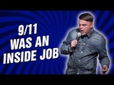 9/11 was an Inside Job (Stand Up Comedy)