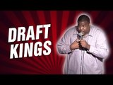 Draft Kings (Stand Up Comedy)