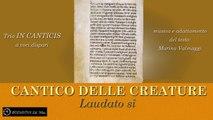Trio IN CANTICIS - CANTICO DELLE CREATURE - LAUDATO SÎ