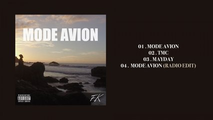 FK - Mode Avion (Album Complet)