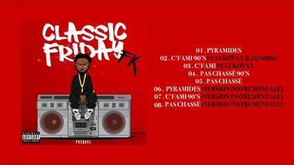 FK - Classic Friday Prequel (Album complet)