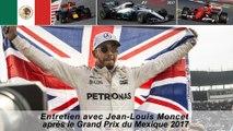 Entretien avec Jean-Louis Moncet après le Grand Prix du Mexique 2017