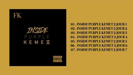 FK - Inside Purple Kemet 2 (Album complet)