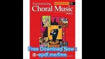 Experiencing Choral Music, Proficient Treble Voices, Student Edition (EXPERIENCING CHORAL MUSIC PROFICIENT SE)