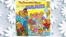 Download PDF The Berenstain Bears Get the Gimmies FREE