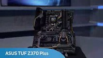 ASUS TUF Z370 Plus Gaming Motherboard - Overview