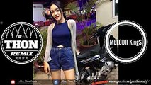 ReMix បទថៃដែលកំពុងល្បីខ្លាំង NEw Melody 2017