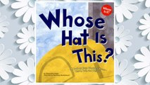 Download PDF Whose Hat Is This?: A Look at Hats Workers Wear - Hard, Tall, and Shiny (Whose Is It?: Community Workers) FREE