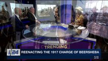TRENDING | Reenacting the 1917 charge of Beersheba | Tuesday, October 31st 2017