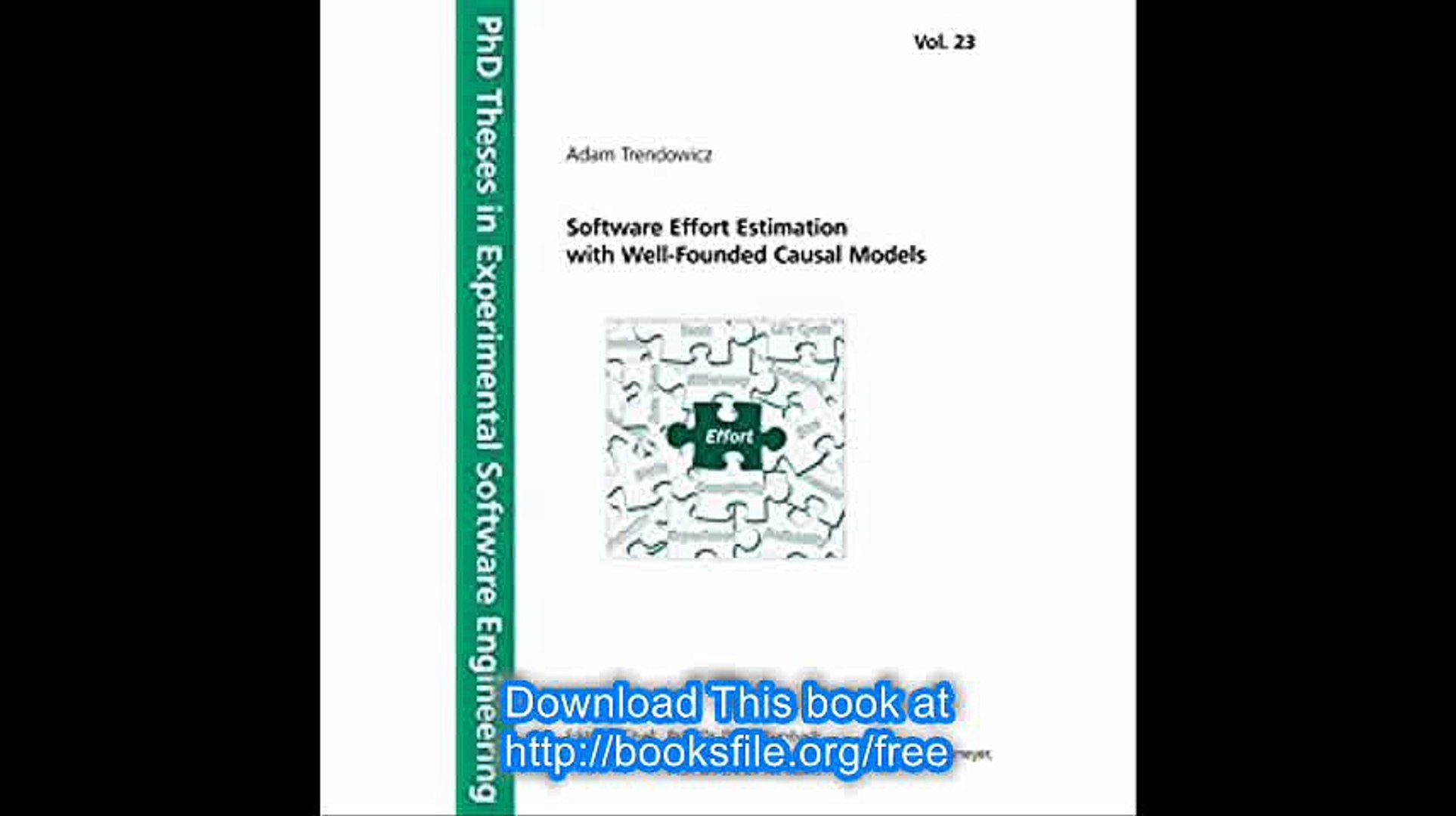 Software Effort Estimation with Well-Founded Causal Models (PhD Theses in Experimental Software Engi