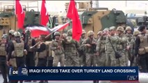 i24NEWS DESK | Iraqi forces take over Turkey land crossing | Tuesday, October 31st 2017