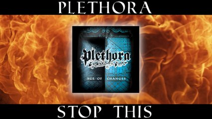 Plethora - IV. STOP THIS  (from Age of CHANGES album)