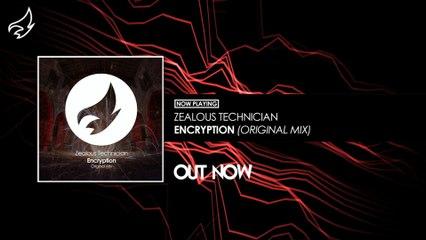 Zealous Technician - Encryption (Original Mix)