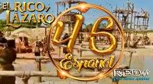 El Rico y Lázaro Español (Capítulo.46)