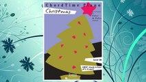 GET PDF ChordTime« Piano Christmas (Chordtime Piano, Level 2b, I-IV-V7 Chords in Keys of C, G and F) FREE