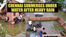 Chennai Rains: City reminded of 2015 floods after heavy rain brings it to stand still |Oneindia News