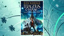 Download PDF Magnus Chase and the Gods of Asgard, Book 3 The Ship of the Dead FREE