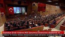 Başbakan Binali Yıldırım Milli Savunma Üniversitesi Akademik Yıl Açılışına Katıldı