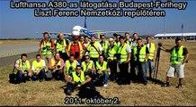 Lufthansa Airbus A380 first visit at Budapest-Ferihegy Liszt Ferenc International Airport