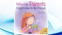 Download PDF When My Parents Forgot How to Be Friends (Let's Talk About It!) FREE