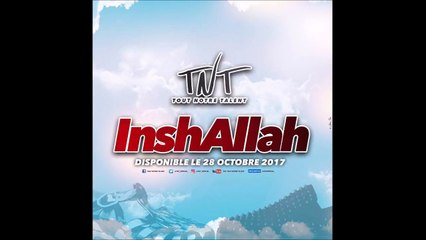 TNT - INSHALLAH (Audio Officiel)