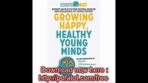 Growing Happy, Healthy Young Minds Generation Next
