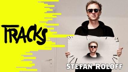 Stefan Roloff - Tracks ARTE