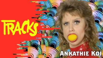 LIVE Ankathie Koi - Tracks ARTE