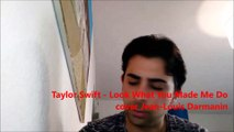 Taylor Swift - Look What You Made Me Do  cover Jean-Louis Darmanin