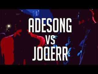 BDM VOL. 10 - 2017 / Semifinal / Adesong vs Joqerr