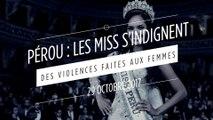 Pérou : les Miss s'indignent des violences faites aux femmes